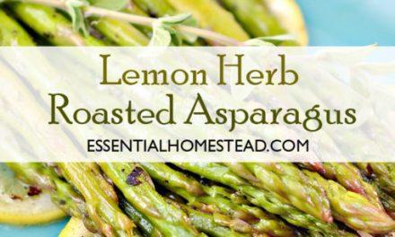 Lemon Herb Roasted Asparagus | Essential Homestead