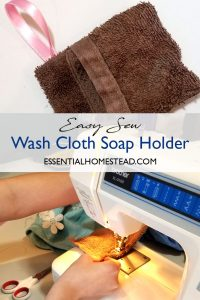 Easy Sew Wash Cloth Soap Holder | Essential Homestead